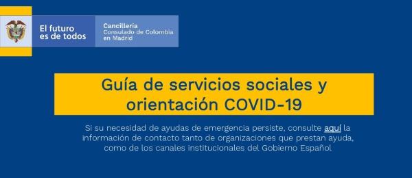 Guía de servicios sociales y orientación COVID-19 en el Consulado de Colombia en Madrid