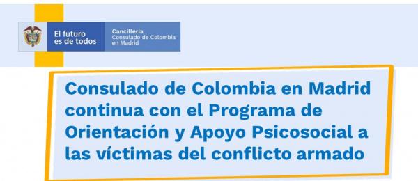 Consulado de Colombia en Madrid continua con el Programa de Orientación y Apoyo Psicosocial a las víctimas del conflicto