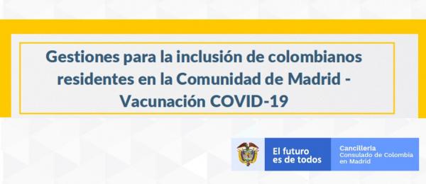 Gestiones para la inclusión de colombianos residentes en la Comunidad de Madrid - Vacunación COVID