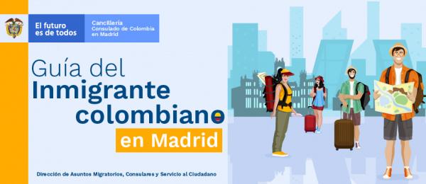 Guía del inmigrante colombiano en Madrid